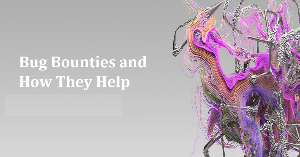 Bug Bounties and How They Help