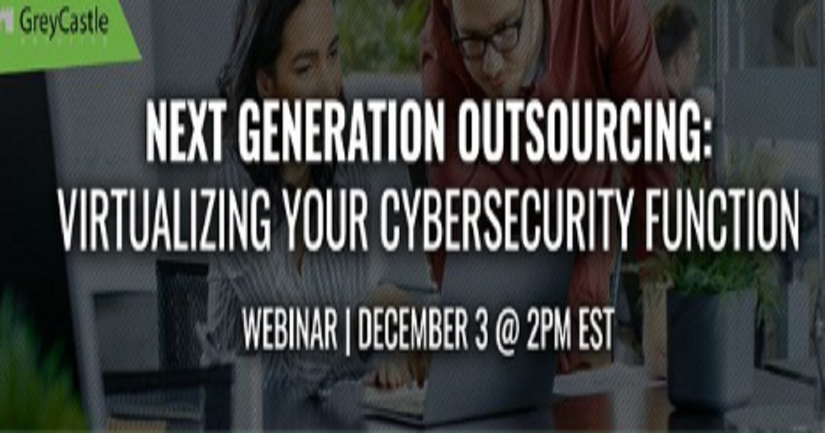 Next Generation Outsourcing: Virtualizing your Cybersecurity Function