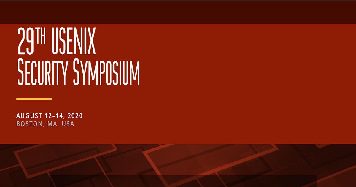 The 29th USENIX Security Symposium