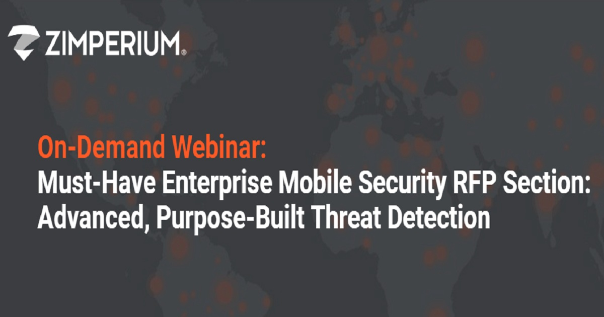 Must-Have Enterprise Mobile Security RFP Section: Advanced, Purpose-Built Threat Detection