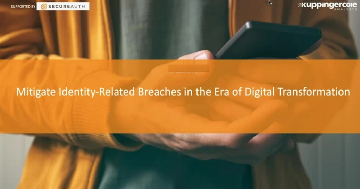 Mitigate Identity-Related Breaches in the Era of Digital Transformation