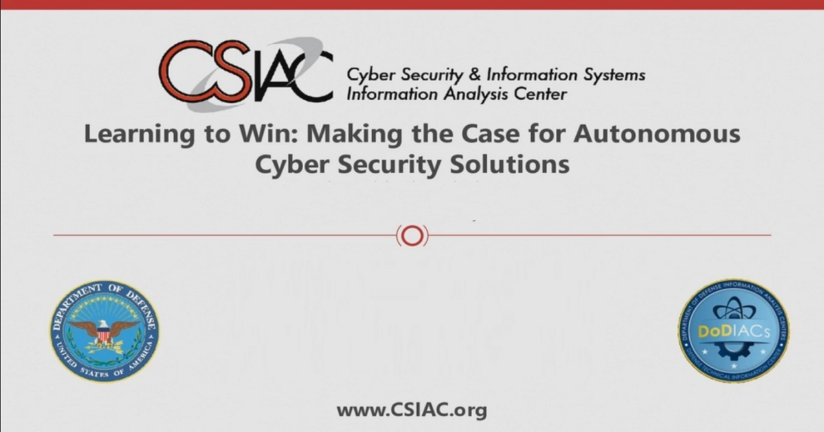 Learning to Win: Making the Case for Autonomous Cyber Security Solutions