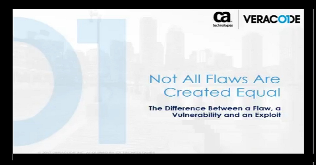 Not All Flaws Are Created Equal: The Difference Between a Flaw, a Vulnerability and an Exploit