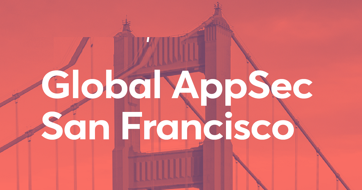 Global AppSec San Francisco 2020