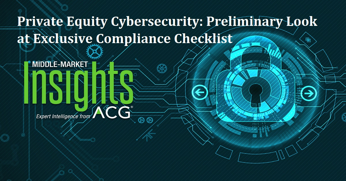 Private Equity Cybersecurity: Preliminary Look at Exclusive Compliance Checklist