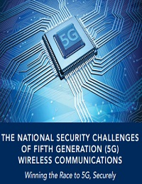 THE NATIONAL SECURITY CHALLENGES OF FIFTH GENERATION (5G) WIRELESS COMMUNICATIONS