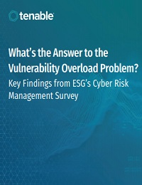 WHAT'S THE ANSWER TO THE VULNERABILITY OVERLOAD PROBLEM? KEY FINDINGS FROM ESG'S CYBER RISK MANAGEMENT SURVEY