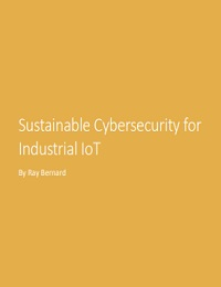 SUSTAINABLE CYBERSECURITY FOR INDUSTRIAL IOT