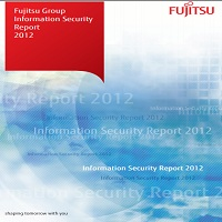 FUJITSU GROUP INFORMATION SECURITY REPORT 2012