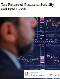 THE FUTURE OF FINANCIAL STABILITY AND CYBER RISK