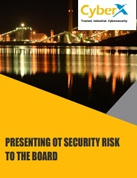 PRESENTING OT SECURITY RISK TO THE BOARD