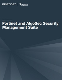 FORTINET AND ALGOSEC SECURITY MANAGEMENT SUITE