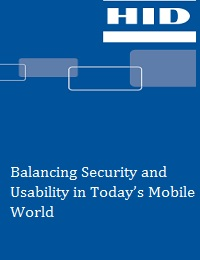 BALANCING SECURITY AND USABILITY IN TODAY'S MOBILE WORLD