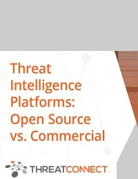 THREAT INTELLIGENCE PLATFORMS: OPEN SOURCE VS. COMMERCIAL