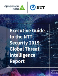 EXECUTIVE GUIDE TO THE NTT SECURITY 2019 GLOBAL THREAT INTELLIGENCE REPORT