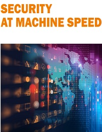 SECURITY AT MACHINE SPEED