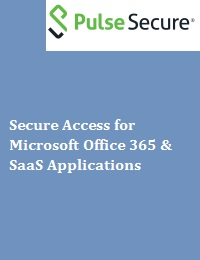 SECURE ACCESS FOR MICROSOFT OFFICE 365 & SAAS APPLICATIONS