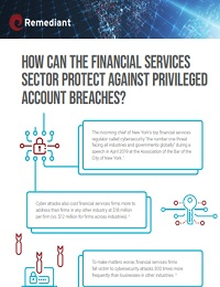 HOW CAN THE FINANCIAL SERVICES SECTOR PROTECT AGAINST PRIVILEGED ACCOUNT BREACHES?