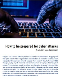 HOW TO BE PREPARED FOR CYBER ATTACKS
