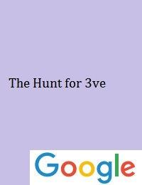 THE HUNT FOR 3VE