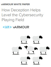 HOW DECEPTION HELPS LEVEL THE CYBERSECURITY PLAYING FIELD