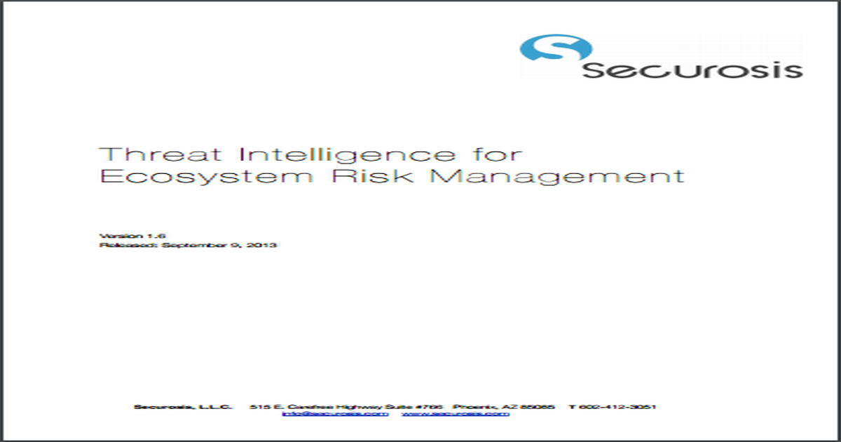 SECUROSIS REPORT THREAT INTELLIGENCE FOR ECOSYSTEM RISK MANAGEMENT