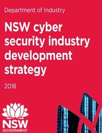 NSW CYBER SECURITY INDUSTRY DEVELOPMENT STRATEGY 2018