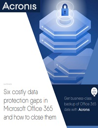 SIX COSTLY DATA PROTECTION GAPS IN MICROSOFT OFFICE 365 AND HOW TO CLOSE THEM