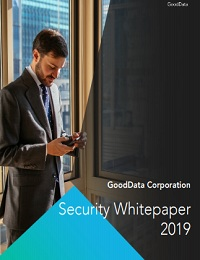 GOODDATA CORPORATION SECURITY WHITEPAPER 2019