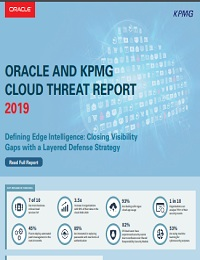 ORACLE AND KPMG CLOUD THREAT REPORT 2019