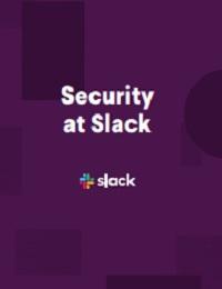 SECURITY AT SLACK