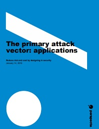 THE PRIMARY ATTACK VECTOR: APPLICATIONS
