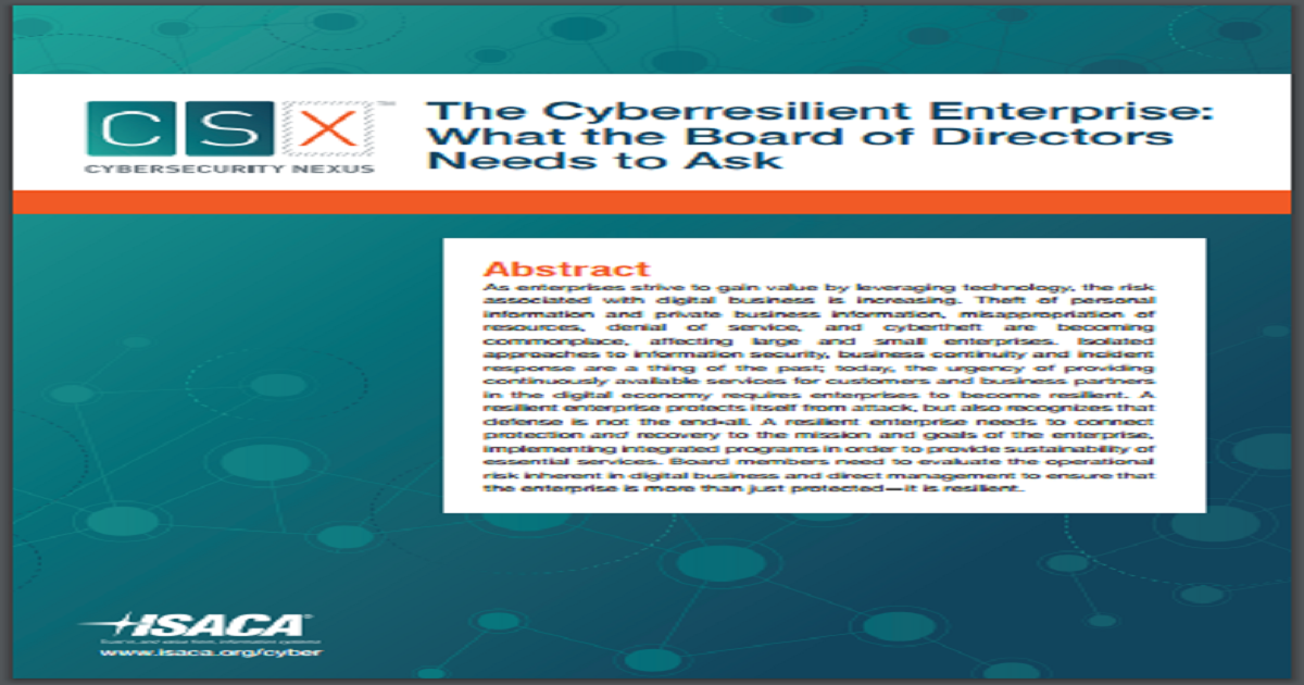 THE CYBERRESILIENT ENTERPRISE: WHAT THE BOARD OF DIRECTORS NEEDS TO ASK